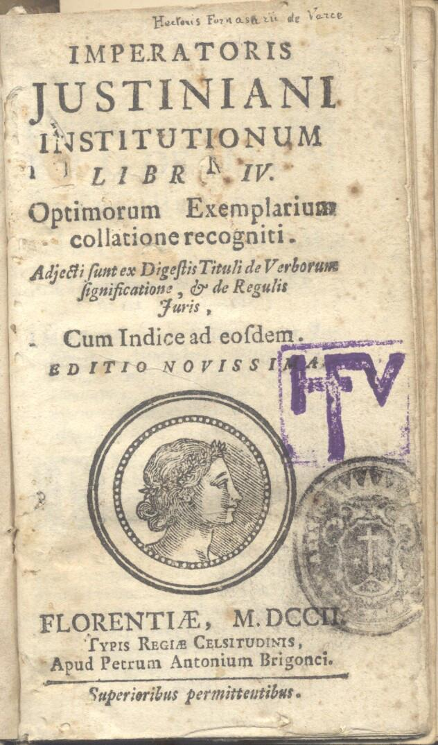 IMPERATORIS JUSTINIANI INSTITUTIONUM LIBRI IV. Optimorum Exemplarium collatione recogniti. Adjecti ...