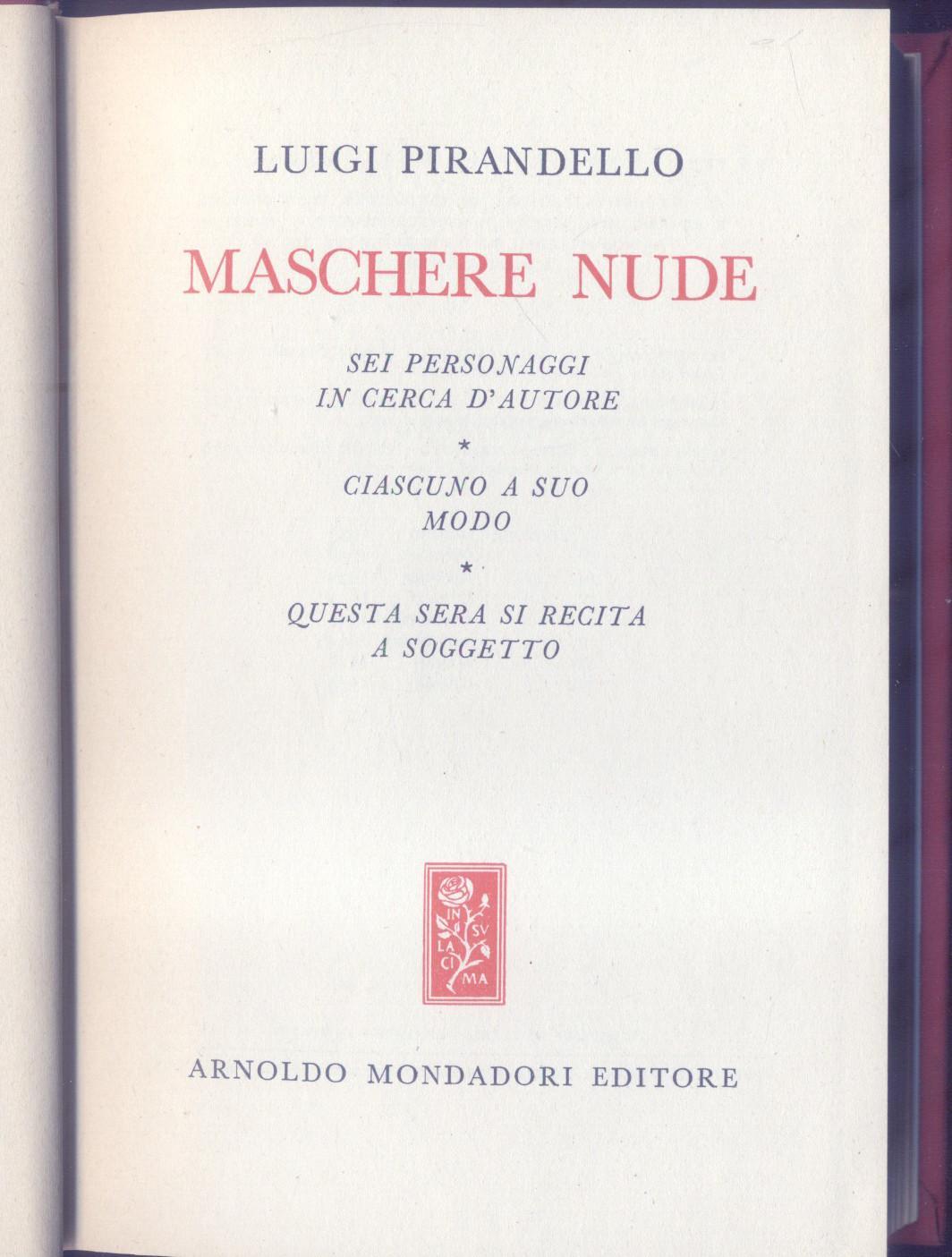 Masks Nude Luigi Pirandello Mondadori 1942 | eBay