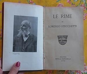 LE RIME DI LORENZO STECCHETTI.: GUERRINI Olindo (Lorenzo Stecchetti; Forlì, 1845-1916).