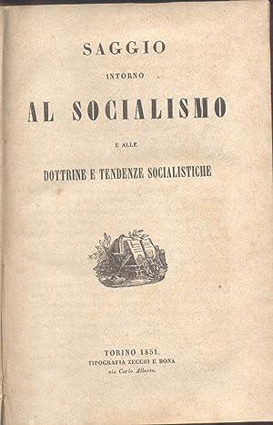 SAGGIO INTORNO AL SOCIALISMO E ALLE DOTTRINE E TENDENZE SOCIALISTICHE.: AVOGADRO Della MOTTA ...