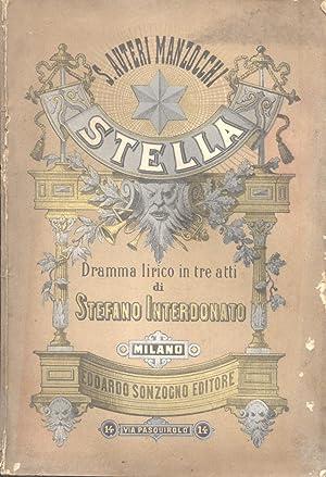 STELLA (1880). Dramma lirico in tre Atti di Stefano Interdonato. Libretto d'opera per l'...
