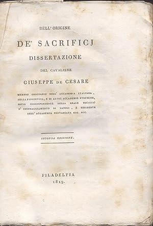 DELL'ORIGINE DE' SACRIFICI. Dissertazione.: De CESARE Giuseppe.