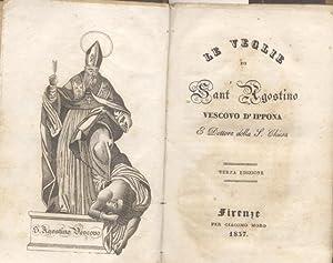 LE VEGLIE DI SANT'AGOSTINO, VESCOVO D'IPPONA E DOTTORE DELLA CHIESA.: S.Aurelio Agostino.