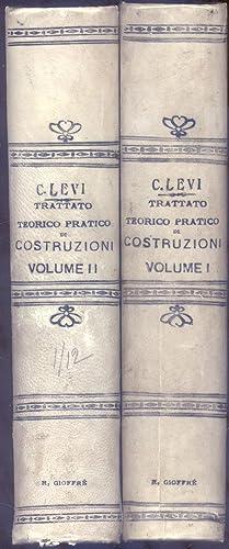 TRATTATO TEORICO PARTICO DI COSTRUZIONI CIVILI, RURALI, STRADALI E IDRAULICHE. 1928-1929.: LEVI ...