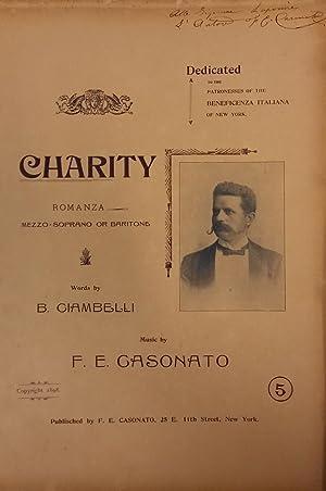 CHARITY (Carità). Romanza per Mezzo Soprano o Baritono con accompagnamento di Pianoforte. ...