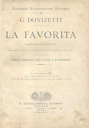 LA FAVORITA (1840). Dramma serio in quattro Atti di Alphonse Royer e Gustave Vaez. Opera completa ...