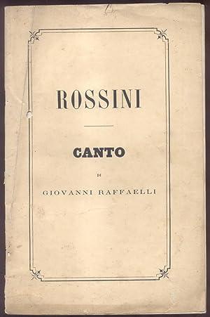 ROSSINI. Canto.: RAFFAELLI Giovanni.