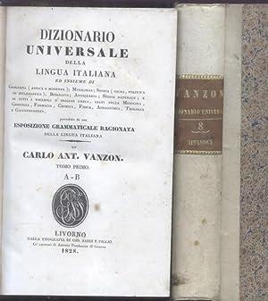DIZIONARIO UNIVERSALE DELLA LINGUA ITALIANA. Preceduto da una Esposizione grammaticale ragionata ...