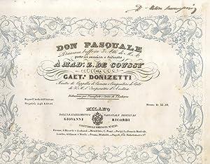 DON PASQUALE (1843). Dramma buffo in tre Atti di Michele Accursi posto in Musica e dedicato a ...