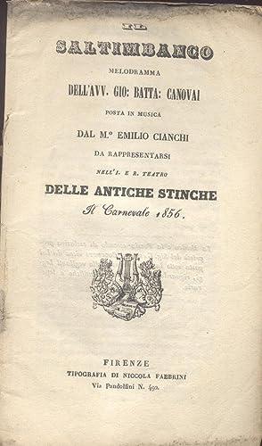IL SALTIMBANCO (1856). Melodramma di Giovanni Battista Canovai, da rappresentarsi nell'I. e ...