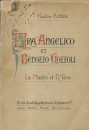 FRA ANGELICO ET BENOZZO GOZZOLI. Le Maitre et l'élève. 1900 circa.: SORTAIS ...