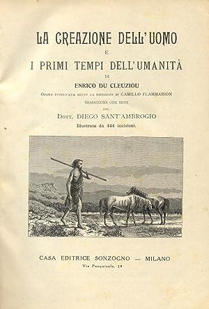 LA CREAZIONE DELL'UOMO E I PRIMI GIORNI DELL'UMANITA'. Opera pubblicata sotto la ...
