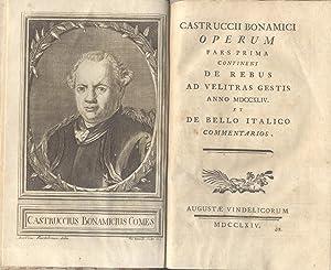 """CASTRUCCII BONAMICI OPERUM. Pars prima continens """"De Rebus ad Velitras Gestis Anno 1744"""" ..."""