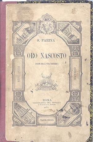 ORO NASCOSTO. Scene della vita borghese.: FARINA Salvatore (Sorso, 1846-1918).