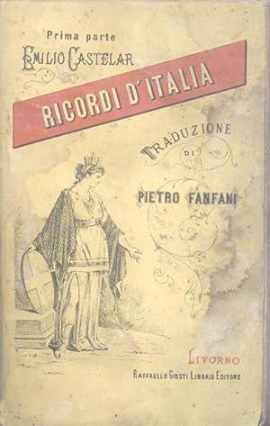 RICORDI D'ITALIA. Traduzione dallo spagnolo di Pietro Fanfani e Demetrio Duca. 1883-1884.: ...