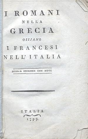 I ROMANI NELLA GRECIA OSSIANO I FRANCESI NELL'ITALIA. Nuova edizione con note.: BARZONI ...