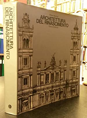 ARCHITETTURA DEL RINASCIMENTO.: MURRAY Peter.