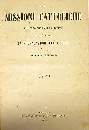 """LE MISSIONI CATTOLICHE. Bullettino settimanale illustrato dell'Opera """"La Propagazione ..."""