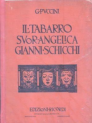 IL TABARRO / SUOR ANGELICA / GIANNI SCHICCHI (1918). Riduzione per Pianoforte con parole ...