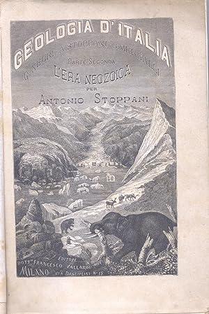 L'ERA NEOZOICA. Ossia Descrizione dei terreni glaciali e loro equivalenti in Italia.: STOPPANI...