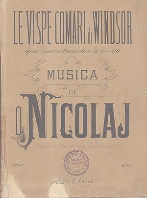 LE VISPE COMARI DI WINDSOR (1849). Opera comico fantastica in tre atti di S.H.Mosenthal, tratta ...