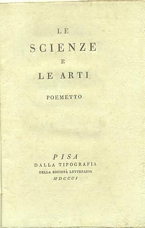 LE SCIENZE E LE ARTI. Poemetto.: ROSINI Giovanni.