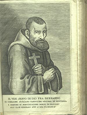 VITA DEL VENERABILE SERVO DI DIO F. BERNARDO DI CORLIONE SICILIANO. Religioso Laico dell'...