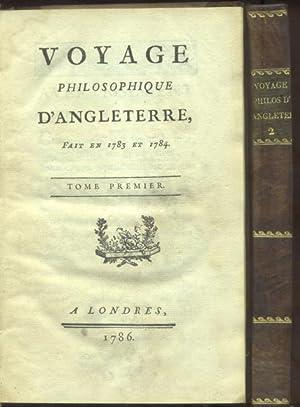 VOYAGE PHILOSOPHIQUE D'ANGLETERRE. Fait en 1783 et 1784.: De La COSTE M.