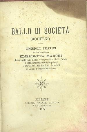 IL BALLO DI SOCIETA' MODERNO. Consigli pratici.: MARCHI Elisabetta.