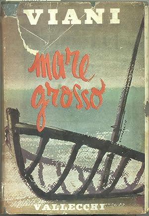 MARE GROSSO. Con 32 disegni dell'Autore.: VIANI Lorenzo (Viareggio, 1882-1936).