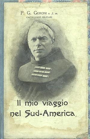 IL MIO VIAGGIO NEL SUD-AMERICA. 1935 circa.: GERONI P.G.
