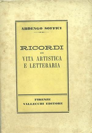 RICORDI DI VITA ARTISTICA E LETTERARIA.: SOFFICI Ardengo (Rignano sull'Arno, 1879-1964).