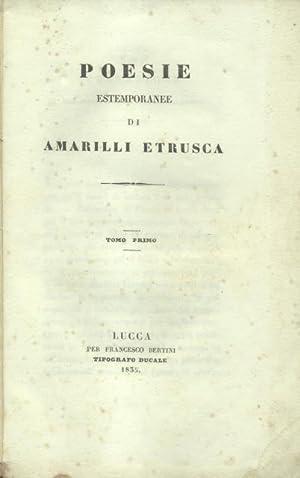 POESIE ESTEMPORANEE DI AMARILLI ETRUSCA.: BANDETTINI LANDUCCI Teresa.