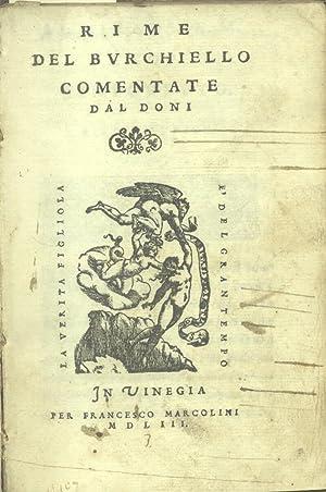 LE RIME DEL BURCHIELLO COMENTATE DAL DONI.: BURCHIELLO Domenico.