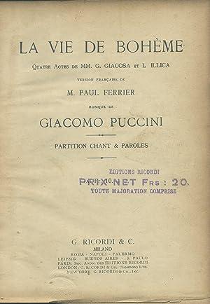 LA BOHÈME (1896). Quatre actes de MM. G.Giacosa et L.Illica. Version française de M. ...