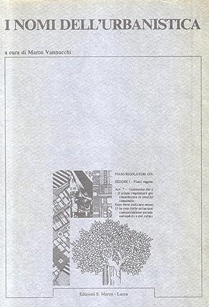 I NOMI DELL'URBANISTICA.: VANNUCCHI Marco (a