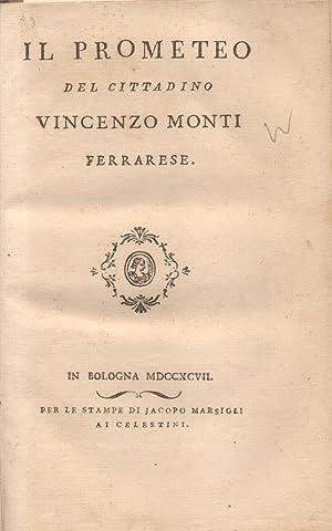 IL PROMETEO DEL CITTADINO VINCENZO MONTI FERRARESE.: MONTI Vincenzo.