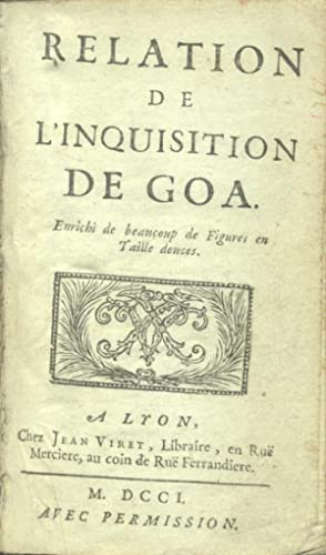 RELATION DE L'INQUISITION DE GOA. Enrichi de beacoup de Figures en Taille douces.: DELLON ...