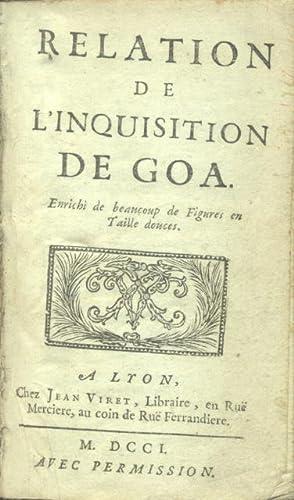 RELATION DE L'INQUISITION DE GOA. Enrichi de beacoup de Figures en Taille douces.: DELLON ...