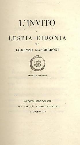 L'INVITO A LESBIA CIDONIA DI LORENZO MASCHERONI. Edizione seconda.: MASCHERONI Lorenzo.