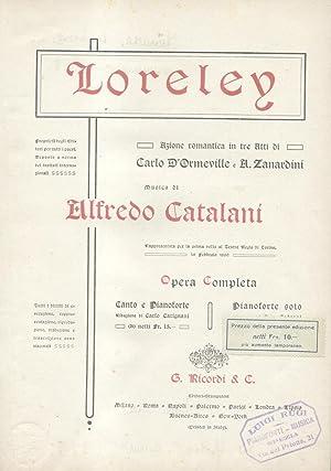 LORELEY (1890). Azione romantica in tre Atti di Carlo D'Ormeville e A.Zanardini. Opera ...