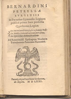 BERNARDINI PETRELLAE BURGENSIS [.] QUAESTIONES LOGICAE. De intentione philosophi in secundo post: ...