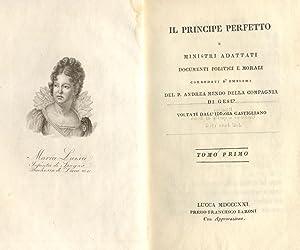 IL PRINCIPE PERFETTO E MINISTRI ADATTATI. Documenti: MENDO Andrea.
