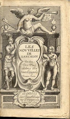 LES NOUVELLES DE LANCELOT. Tirées des plus celebres Auteurs Espagnols.: LANCELOT Nicolas.