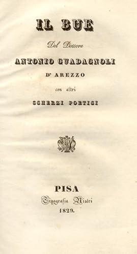 IL BUE. Del Dottore Antonio Guadagnoli d'Arezzo, con altri scherzi poetici.: GUADAGNOLI ...