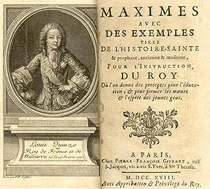 MAXIMES AVEC DES EXEMPLES TIREZ DE L'HISTOIRE SAINTE & PROPHANE, ANCIENT ET MODERNE, POUR ...