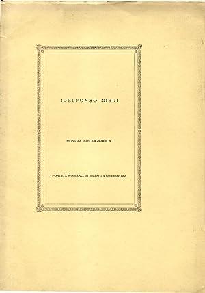 IDELFONSO NIERI. Mostra bibliografica. Ponte a Moriano, 25 ottobre - 4 novembre 1953.