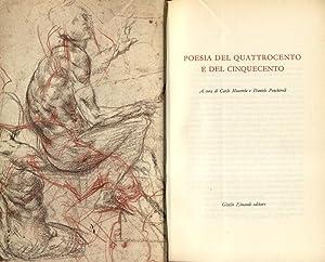 POESIA DEL QUATTROCENTO E DEL CINQUECENTO. A cura di Carlo Muscetta e Daniele Ponchiroli.