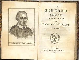 LO SCHERNO DEGLI DEI. Poema giocoso.: BRACCIOLINI Francesco.