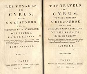LES VOYAGES DE CYRUS / THE TRAVELS OF CYRUS. To which is annexed a Discourse upon the Theology...